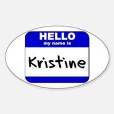 hello my name is kristine Oval Decal