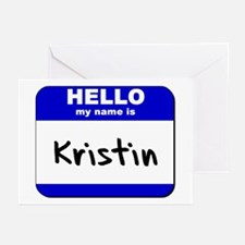 hello my name is kristin  Greeting Cards (Package