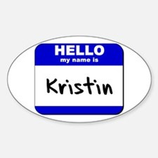 hello my name is kristin Oval Decal