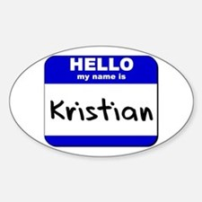 hello my name is kristian Oval Decal