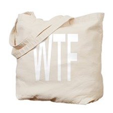 WTF WHITE Tote Bag