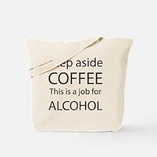 Step Aside Coffee Black Tote Bag
