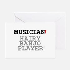 MUSICIAN - HAIRY BANJO PLAYER! Greeting Card