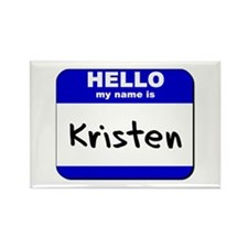 hello my name is kristen Rectangle Magnet