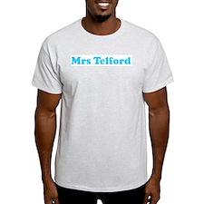 Mrs Telford T-Shirt