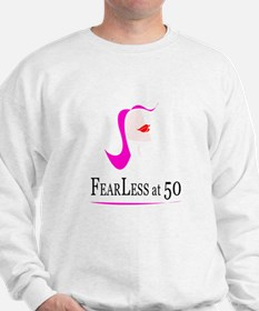 Fearless at Fifty (50) Sweatshirt