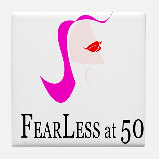 Fearless at Fifty (50) Tile Coaster