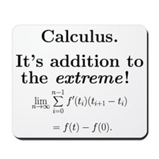 Calculus is extreme Mousepad