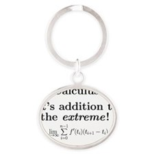 Calculus is extreme Oval Keychain