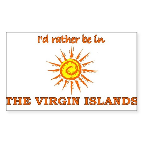 I'd Rather Be In Virgin Islan Sticker (Rectangular