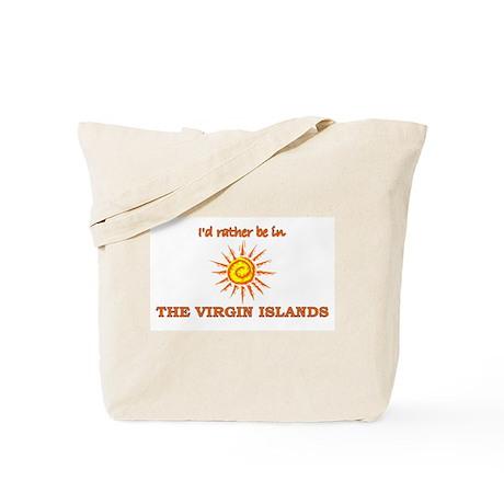 I'd Rather Be In Virgin Islan Tote Bag