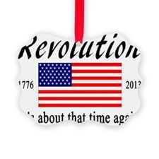 Revolution, its about that time a Ornament