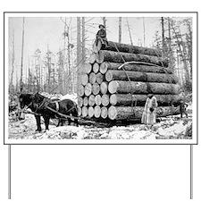 Hauling a Load of Logs Yard Sign