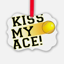 KissMyAce(tennis) copy Ornament