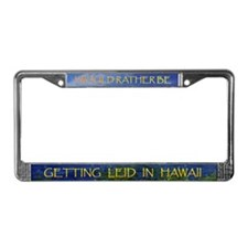 Get Lei 'd - License Plate Frame
