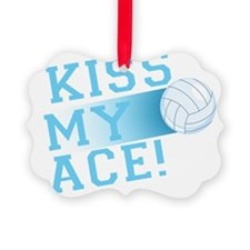 KissMyAce(volleyball) copy Ornament