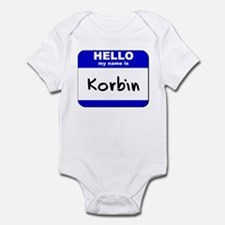hello my name is korbin  Infant Bodysuit