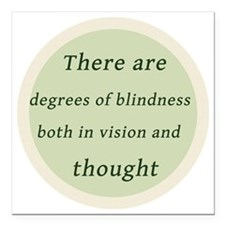"Degrees of Blindess Square Car Magnet 3"" x 3"""