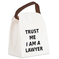 Trust Me I Am A Lawyer Canvas Lunch Bag