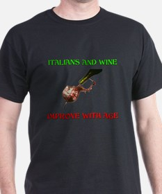 Italians And Wine Improve Wit T-Shirt