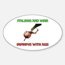 Italians And Wine Improve Wit Oval Decal
