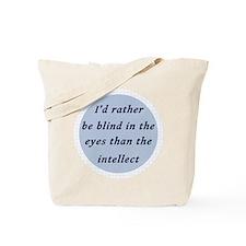 Kinds of Blindness Tote Bag