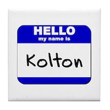 hello my name is kolton  Tile Coaster