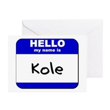 hello my name is kole  Greeting Cards (Package of