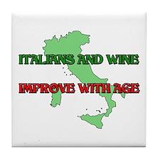 Italians And Wine Improve Wit Tile Coaster