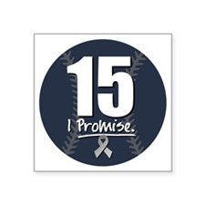 "I Promise 15 Square Sticker 3"" x 3"""