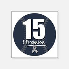 "I Promise 15 Square Sticker 3"" x 3"""