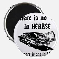There is no T in HEARSE Magnet