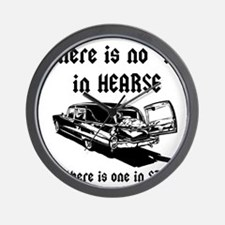 There is no T in HEARSE Wall Clock