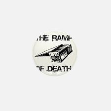 RAMP OF DEATH Mini Button