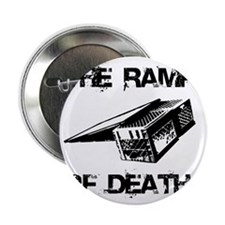 "RAMP OF DEATH 2.25"" Button"