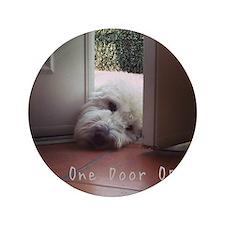 """When One Door Opens 3.5"""" Button"""