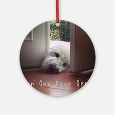 When One Door Opens Round Ornament