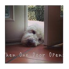 When One Door Opens Tile Coaster