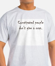 Constipated T-Shirt
