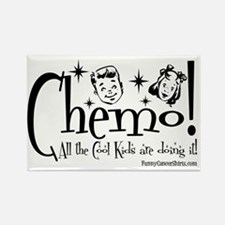 Chemo! All the Cool Kids are doin Rectangle Magnet