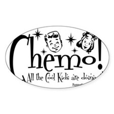 Chemo! All the Cool Kids are doing  Decal