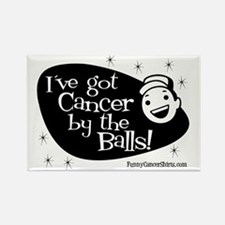 Ive Got Cancer By The Balls Rectangle Magnet