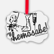 Chemosabe! Ornament
