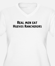 Men eat Huevos Rancherors T-Shirt