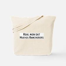 Men eat Huevos Rancherors Tote Bag