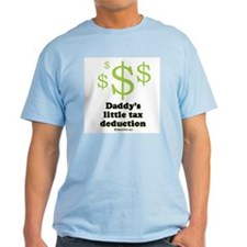 Daddy's little tax deduction / Baby Humor T-Shirt
