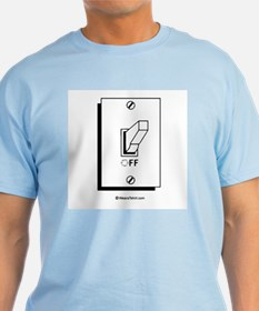 Off switch T-Shirt