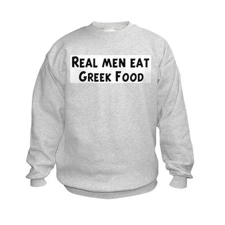 Men eat Greek Food Kids Sweatshirt