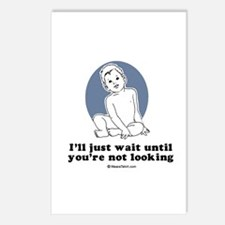 I'll just wait until you're not looking Postcards