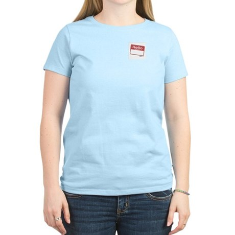 Hello my name is (fill in blank) Women's Light T-